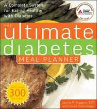 Ultimate Diabetes Meal Planner: A Complete System for Eating Healthy with Diabetes #1