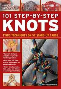 101 Step-By-Step Knots: Special stand-up design for hands-free practice #1
