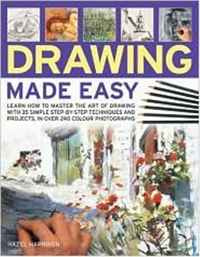 Drawing Made Easy: Learn how to master the art of drawing with step-by-step techniques and projects, #1