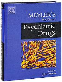 Meyler's Side Effects of Psychiatric Drugs #1
