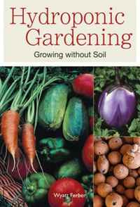 Hydroponic Gardening: Growing Without Soil #1