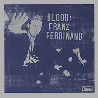 Franz Ferdinand. Blood #1