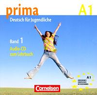 Prima A1: Deutsch fur Jugendliche: Band 1 (аудиокурс на CD) #1