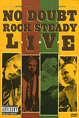 No Doubt: Rock Steady Live #1