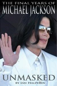 Unmasked: The Final Years of Michael Jackson   Хальперин Ян #1