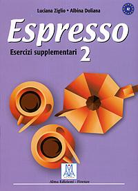 Espresso 2: Esercizi supplementari | Зиглио Лучиана, Doliana Albina #1