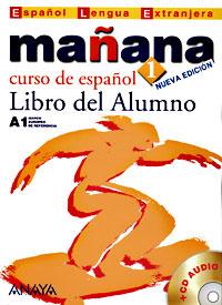 Manana 1: Libro del Alumno (+ CD) | Barbera Isabel Lopez, Alonso M. Paz Bartolome #1