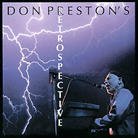 Don Preston. Retrospective #1