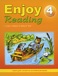 Enjoy Reading / Английский язык. 4 класс. Книга для чтения #1