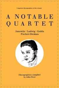 A Notable Quartet: 4 Discographies Gundula Janowitz, Christa Ludwig, Nicolai Gedda, Dietrich Fischer-Dieskau #1