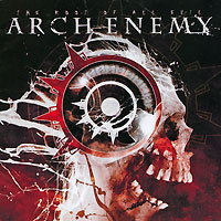Arch Enemy. The Root Of All Evil #1