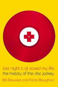 Last Night a DJ Saved My Life: The History of the Disc Jockey   Броутон Фрэнк, Брюстер Билл  #1