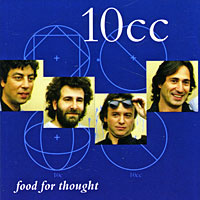 10cc. Food For Thought #1