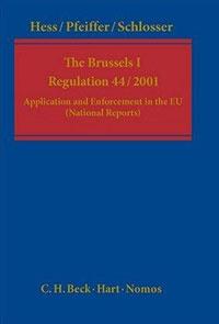 The Brussels 1 Regulation 44/2001 | Hess Burkhard, Pfeiffe Thomas #1