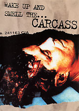 Wake Up And Smell The...Carcass #1