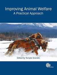 Improving Animal Welfare: A Practical Approach (Cabi) #1