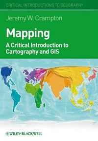 Mapping: A Critical Introduction to Cartography and GIS (Critical Introductions to Geography) #1