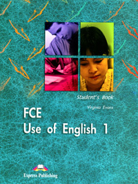 FCE: Use of English 1: Student's Book #1