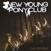 New Young Pony Club. The Optimist #1