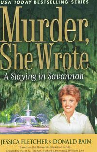 A Slaying in Savannah | Флетчер Джессика, Бэйн Дональд #1