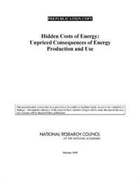 Hidden Costs of Energy: Unpriced Consequences of Energy Production and Use #1