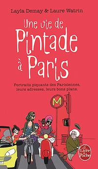 Une vie de Pintade a Paris | Demay Layla, Watrin Laure #1
