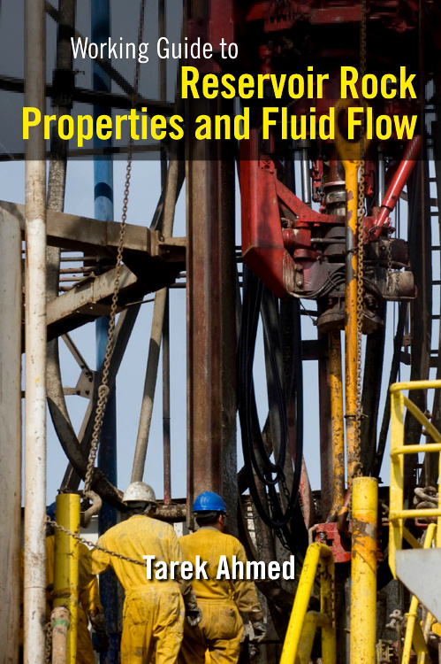 Working Guide to Reservoir Rock Properties and Fluid Flow, #1