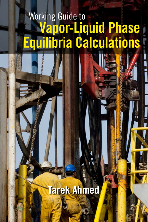 Working Guide to Vapor-Liquid Phase Equilibria Calculations, #1