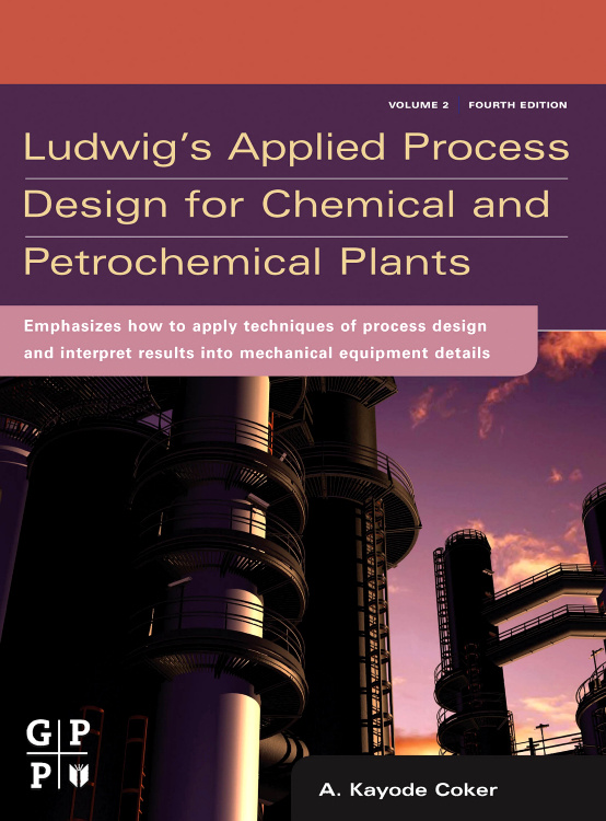 Ludwig's Applied Process Design for Chemical and Petrochemical Plants, #1