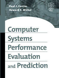 Computer Systems Performance Evaluation and Prediction, #1