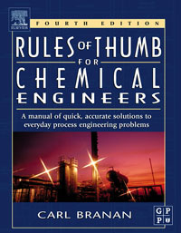 Branan's Rules of Thumb for Chemical Engineers, #1