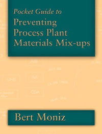 Pocket Guide to Preventing Process Plant Materials Mix-ups, #1