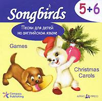 Песни для детей на английском языке. 5+6. Games. Christmas Carols (аудиокнига CD)  #1