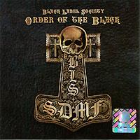 Black Label Society. Order Of The Black #1