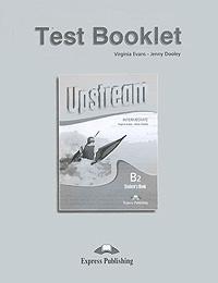 Upstream: Intermediate B2: Test Booklet #1