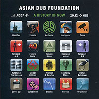 Asian Dub Foundation. A History Of Now #1