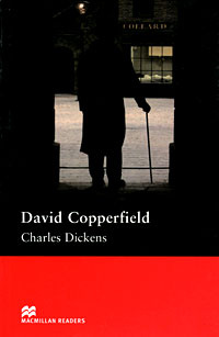David Copperfield: Intermediate Level   Диккенс Чарльз Джон Хаффем #1