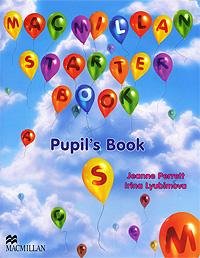 Macmillan Starter Book: Pupil's Book (+ CD-ROM) | Перретт Жанн, Любимова Ирина Игоревна  #1