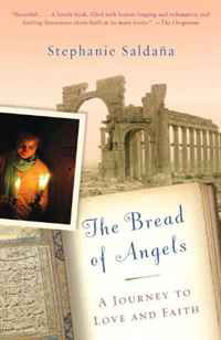 The Bread of Angels: A Journey to Love and Faith #1