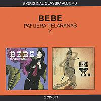 Bebe. Pafuera Telaranas / Y. (2 CD) #1