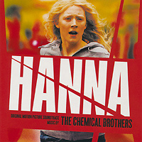 The Chemical Brothers. Hanna. The Motion Picture Soundtrack #1