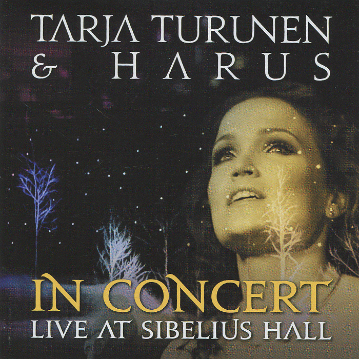 Tarja Turunen & Harus. In Concert Live At Sibelius Hall #1