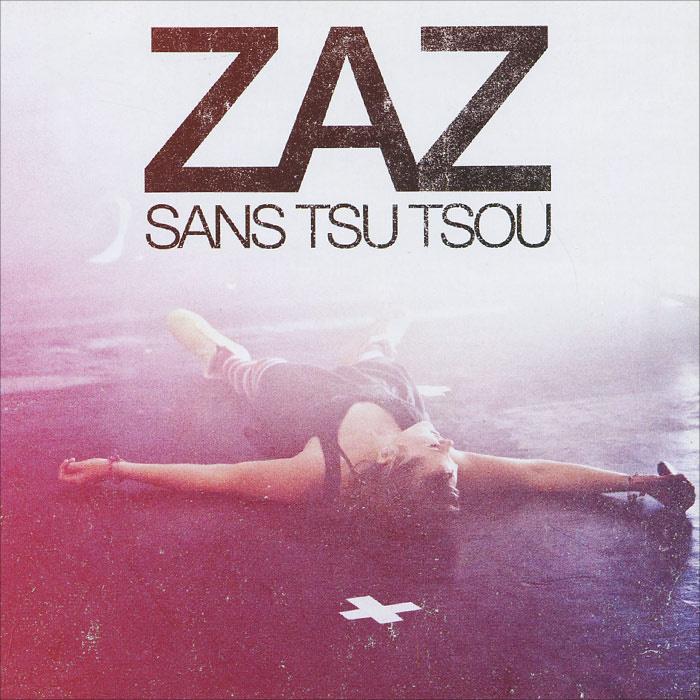 Zaz. Sans Tsu Tsou #1