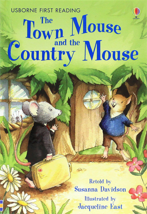 Town Mouse And The Country Mouse,The Country Mouse: Level 4 #1