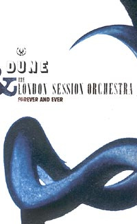 Dune & The London Session Orchestra. Forever And Ever #1