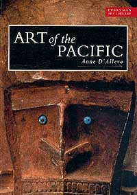 Art of the Pacific: Альбом (на англ.яз.) Серия: The Everyman Art Library #1