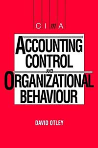 Accounting Control and Organizational Behaviour (CIMA Student Series) #1