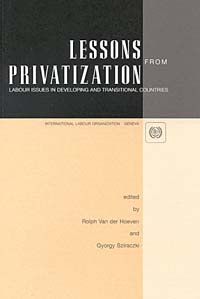 Lessons from Privatization: Labour Issues in Developing and Transitional Countries #1