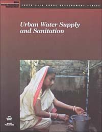 Urban Water Supply and Sanitation (South Asia Rural Development Series) #1
