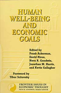 Human Well-Being and Economic Goals (Frontier Issues in Economic Thought, Vol 3) #1